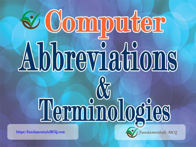 Computer Abbreviations and Terminology You Must Learn