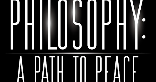 Book Review of Philosophy: A Path to Peace