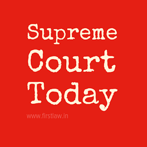 7 Important Supreme Court of India Judgments Pronounced Today [Thursday, 17th May 2018]