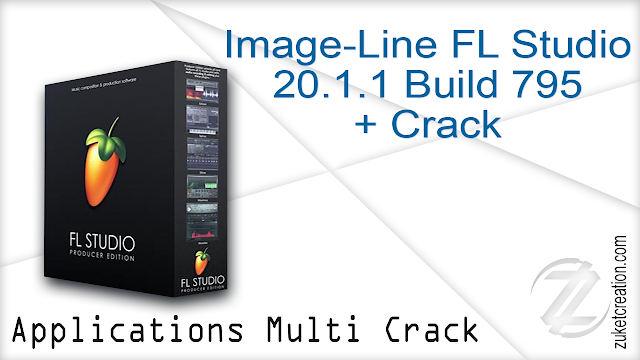 Image-Line FL Studio 20.1.1 Build 795 + Crack