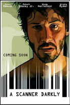 A Scanner Darkly  (Una mirada a la oscuridad)<br><span class='font12 dBlock'><i>(A Scanner Darkly)</i></span>