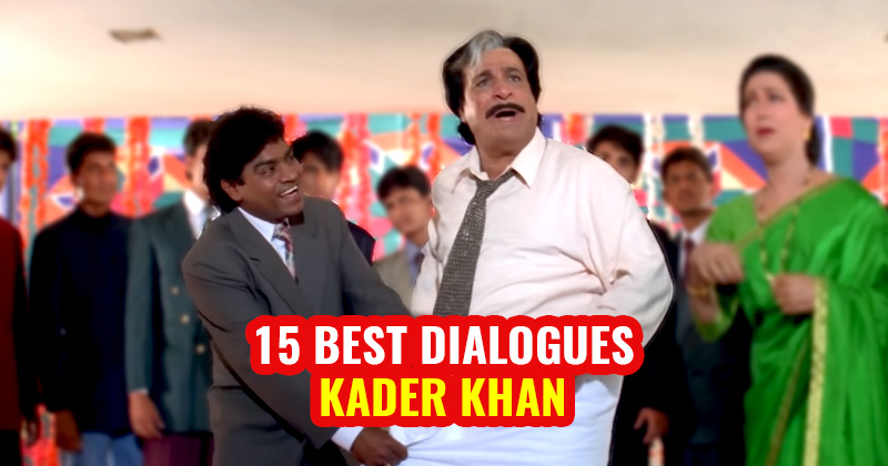 Kader Khan best dialogues from Bollywood films