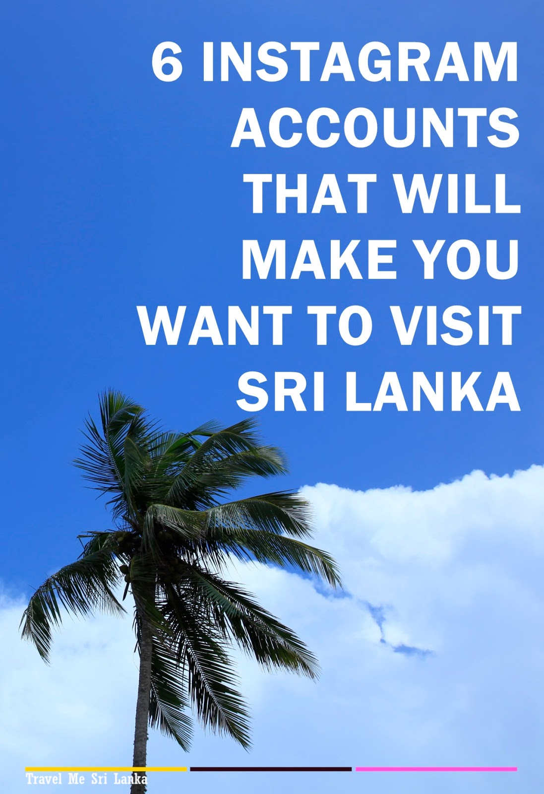 6 Instagram accounts that will make you want to visit Sri Lanka