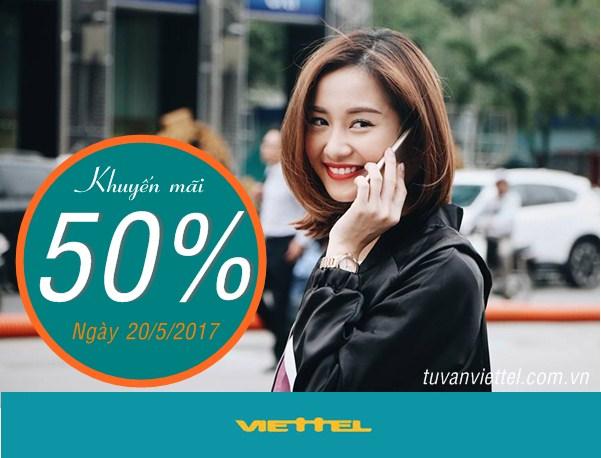 Viettel khuyến mãi 50% giá trị thẻ nạp ngày vàng 20/5/2017