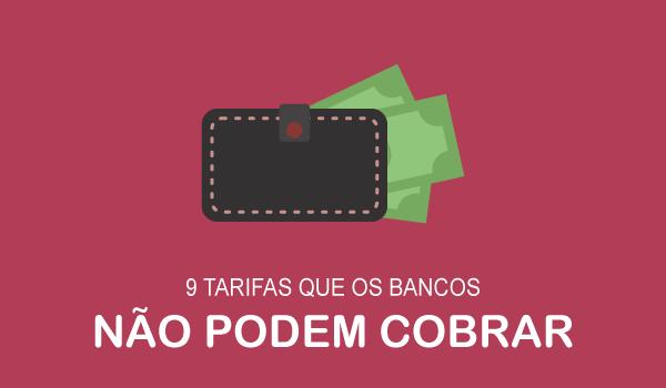 9 tarifas que os bancos não podem cobrar