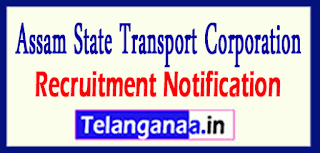 ASTC Assam State Transport Corporation Recruitment Notification