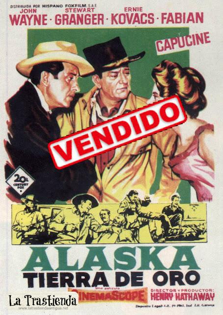 Programa de Cine - Alaska Tierra de Oro - John Wayne - Stewart Granger