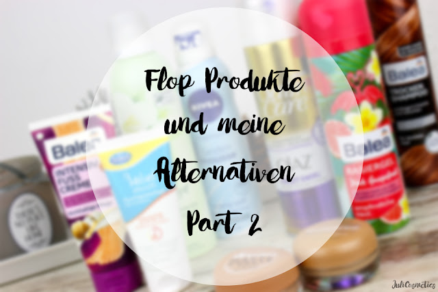 Flop-Produkte-und-meine-Alternativen-Part-2