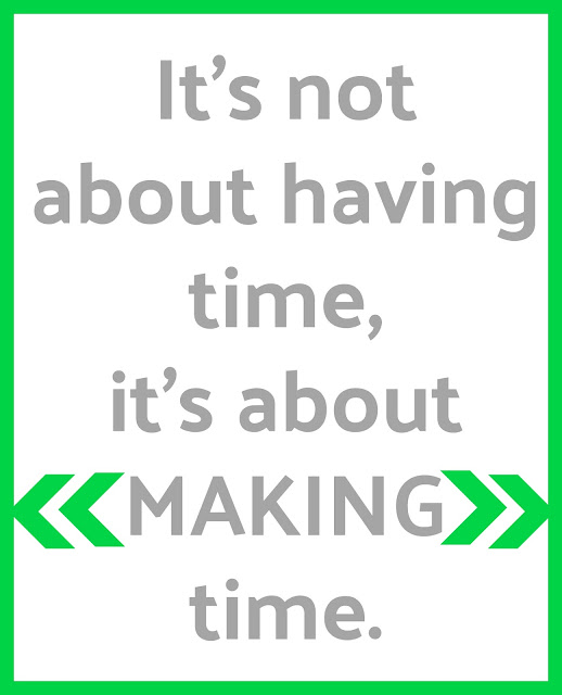 free printable quote about having more time