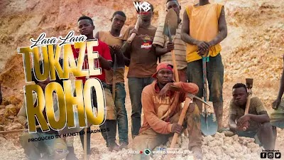 Download Audio | Lava Lava - Tukaze Roho