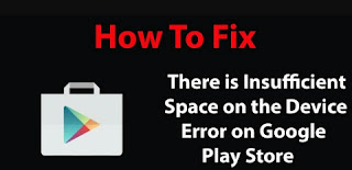 How To Fix Insufficient Memory When Downloading On Playstore