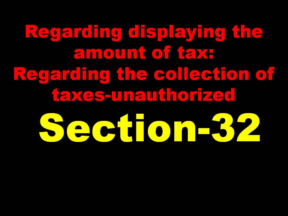 Gst Section 32 Unauthorized And Authorized Tax Collection