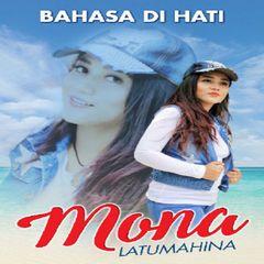 Download Lagu Mona Latumahina Terbaru