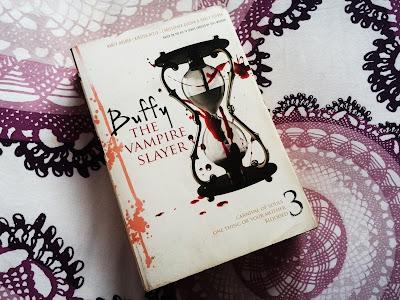 Buffy the Vampire Slayer, Vol. 3 by Christopher Golden, Nancy Holder and Kirsten Beyer