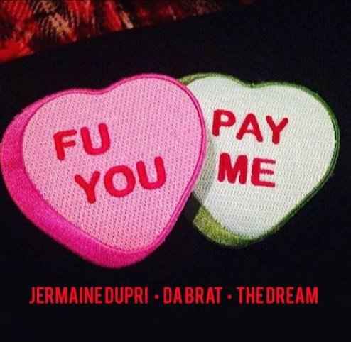 Jermaine Dupri – F U Pay Me (feat. Da Brat & The-Dream)