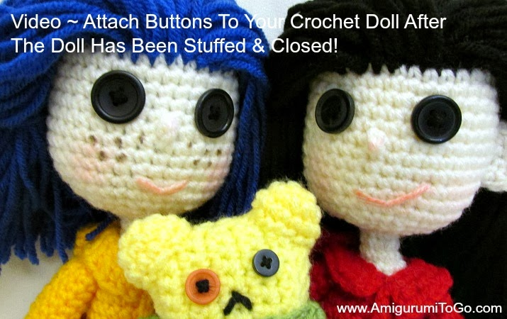 Eyes For Amigurumi : Video tutorial attach buttons crochet doll ~ amigurumi to go