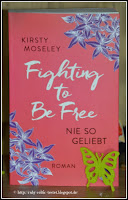 http://ruby-celtic-testet.blogspot.com/2017/06/fighting-to-be-free-nie-so-geliebt-von-kirsty-moseley.html