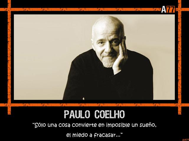 Frases De Paulo Coelho: Alum77 Blog: Frase De Paulo Coelho