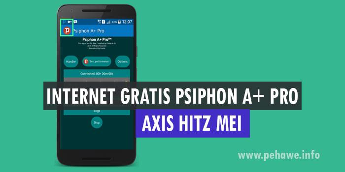Download Aplikasi Psiphon A+ Pro Axis Hitz Mei