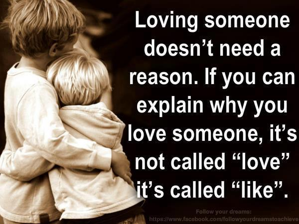 Loving Someone Doesnt Need A Reason If You Can Explain
