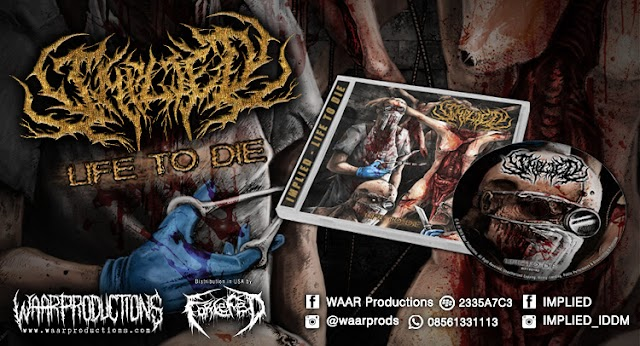 Crushed Beware : IMPLIED - Life to Die Siap Dimuntahkan 20 Agustus 2016 ini !