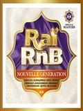 Raï RnB nouvelle génération-Le meilleur du son urbain 2016