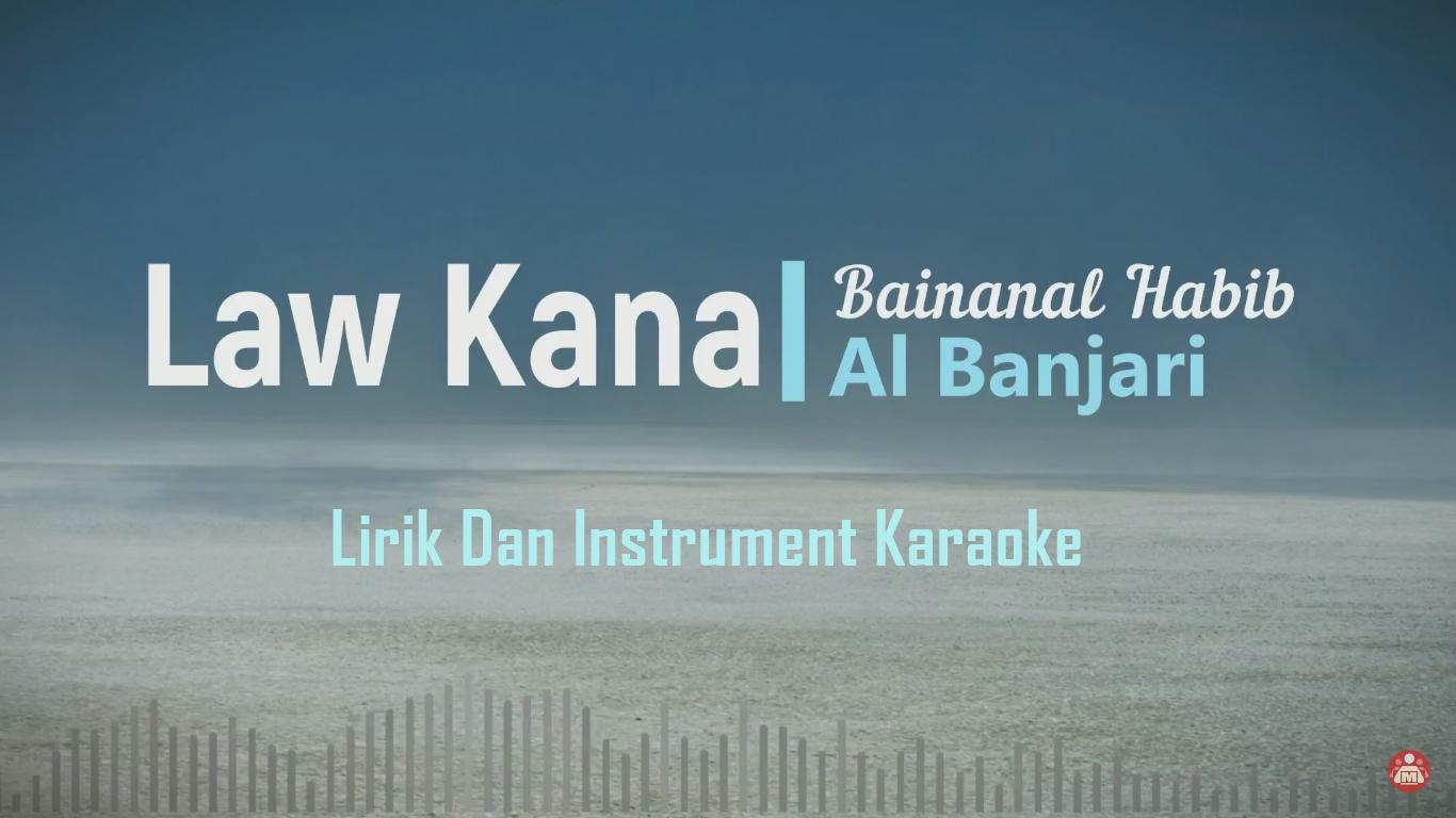 Lirik Sholawat Lau Kana Bainanal Habib