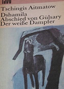 Gedichte Und Zitate Fur Alle Dshamila Und Abschied Von Gulsary