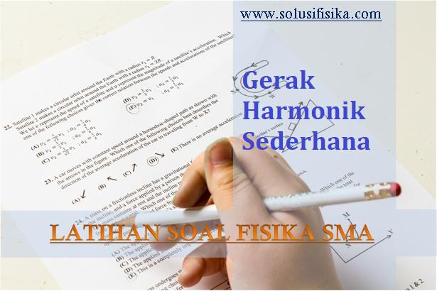latihan soal gerak harmonik sederhana