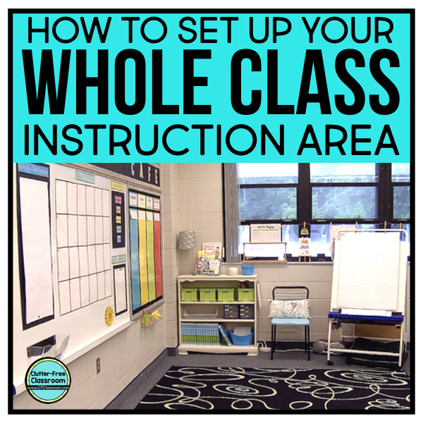 Class Meeting Spaces And Whole Group Instruction Areas Clutter