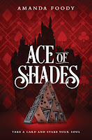 https://www.goodreads.com/book/show/30238163-ace-of-shades?ac=1&from_search=true#