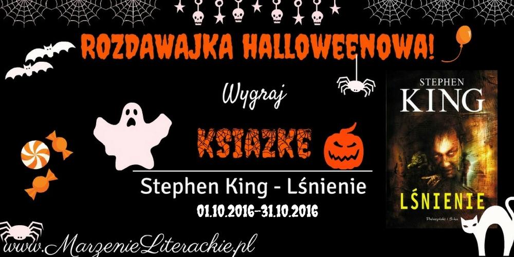 Rozdawajka Halloweenowa: wygraj książkę Stephena Kinga! [ZAKOŃCZONY]