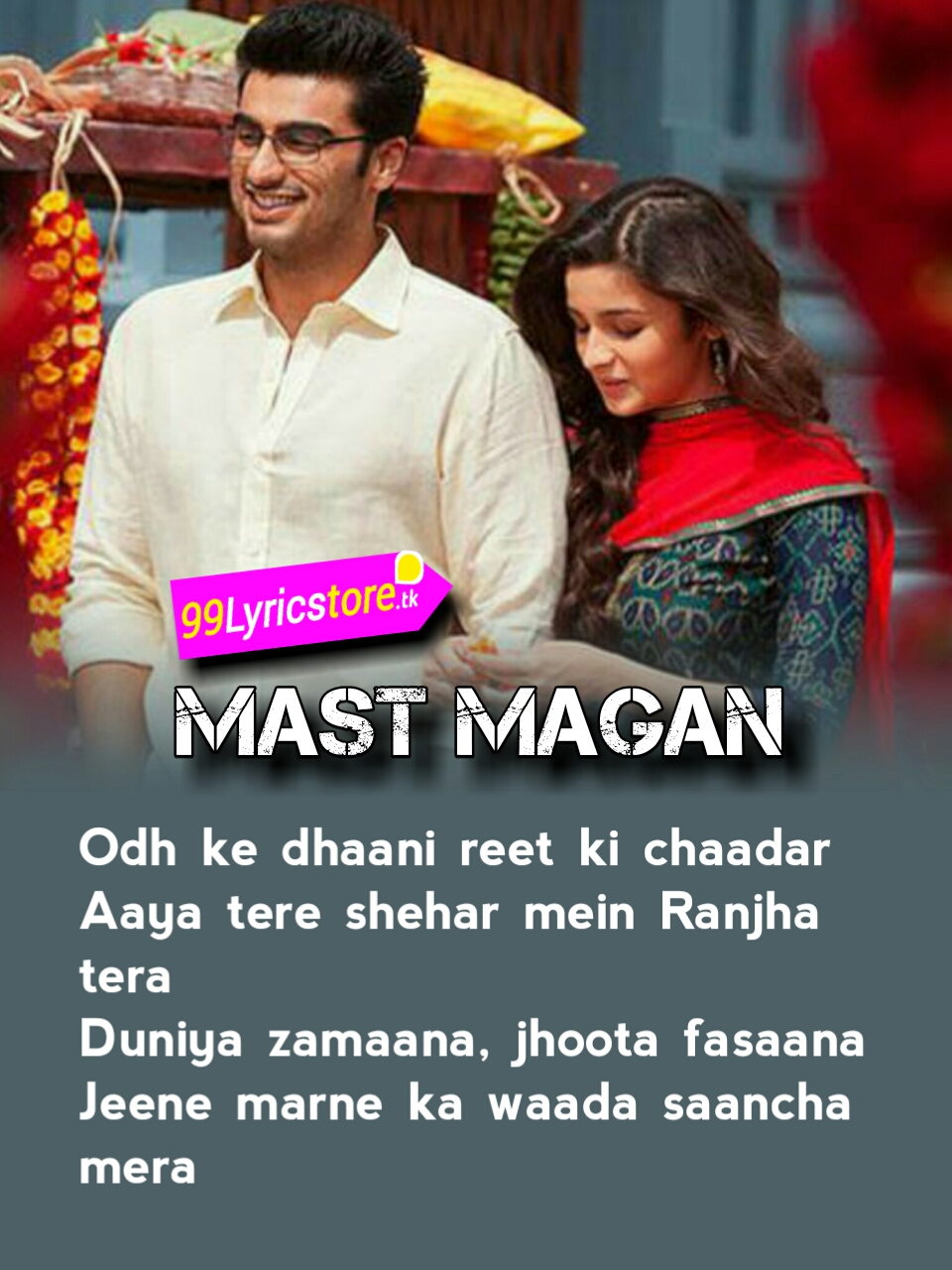 Hindi Song Lyrics, Top Bollywood Song Lyrics, Arijit Song Lyrics, Top Arijit Singh Song Lyrics, Alia Bhatt Song Lyrics, Arjun Kapoor Song Lyrics, Love Quotes in Hindi