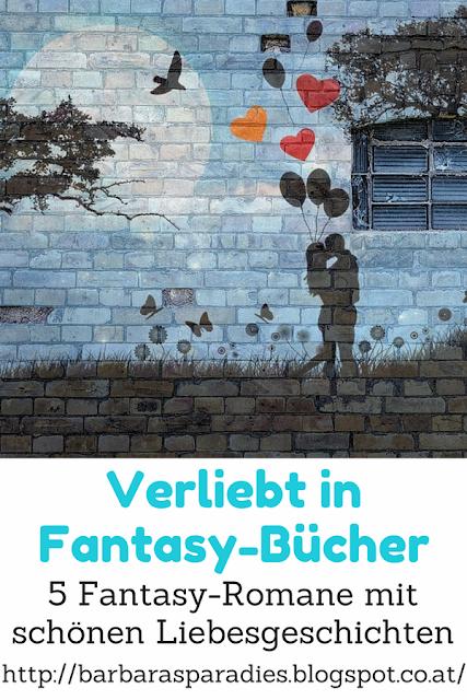 Verliebt in Fantasy-Bücher: 5 Fantasy-Romane mit schönen Liebesgeschichten