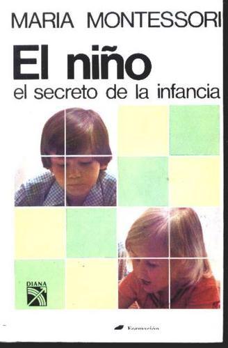 Maria Montessori: Libros Escritos Por María Montessori. @tataya.com.mx