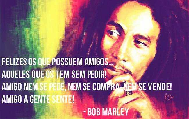 Frases De Bob Marley: Mensagens Boas Festas: Mensagem Bob Marley