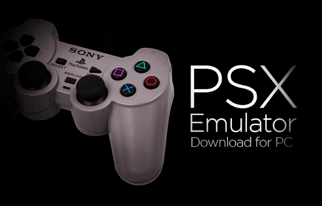 PSX Emulator for PC Windows 10/7/8 Laptop (Official)