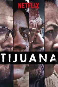 Tijuana 1ª Temporada Torrent – WEB-DL 720p Dublado