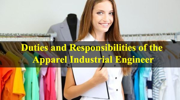 Apparel industrial engineer's duties