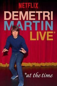 Poster Demetri Martin: Live (At The Time)