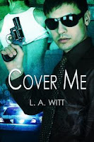 Review: Cover Me and Trust Me by L.A. Witt
