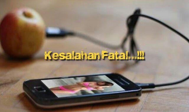 3 Kesalahan Fatal Yang Di Anggap Sepele Saat Charge Smarphone