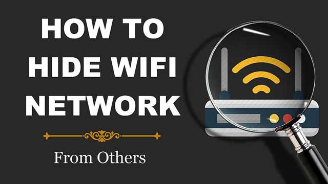 Hide WiFi Network From Others