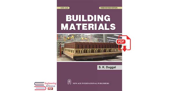 Building Materials, Third Edition By S. K. Duggal