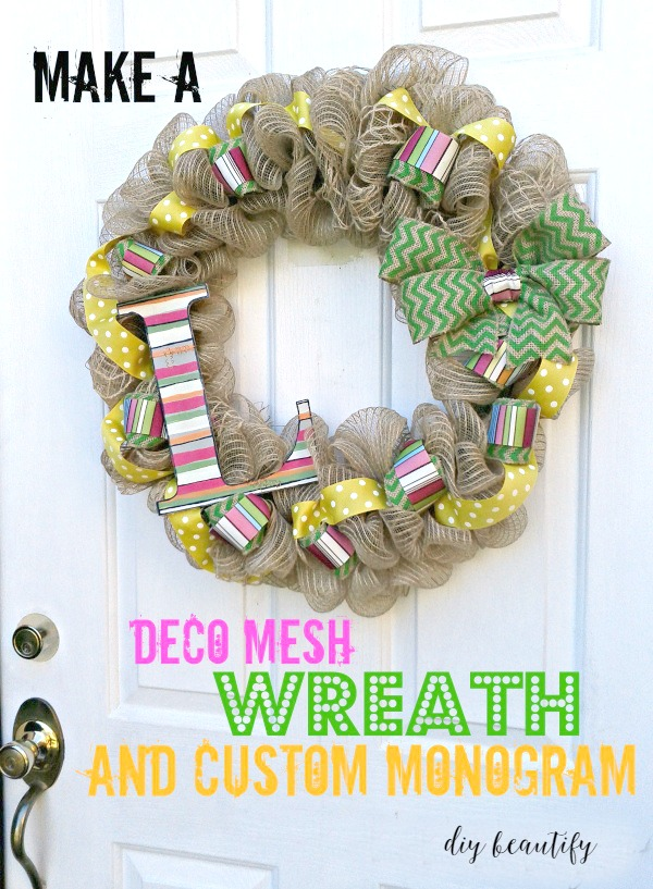 This deco mesh wreath is bright and includes a monogram painted to match! Find more at diy beautify.