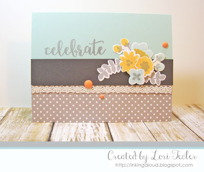 Celebrate card-designed by Lori Tecler/Inking Aloud-stamps and dies from Avery Elle