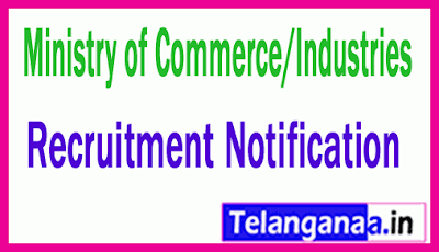 Ministry of Commerce/Industries Recruitment Notification