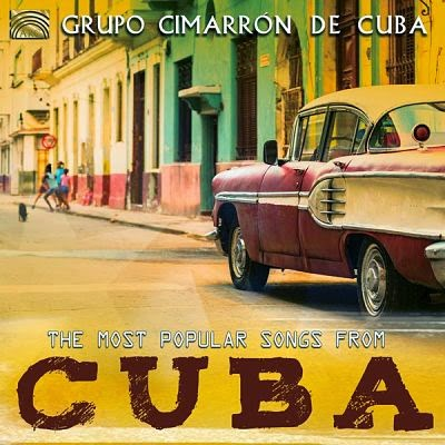 THE MOST POPULAR SONGS FROM CUBA - GRUPO CIMARRON (2014)