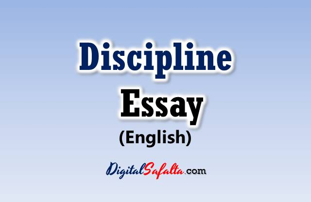 Essay On Discipline In English For Students  Kids  Long  Short  Discipline Essay    Words Discipline Essay For Students