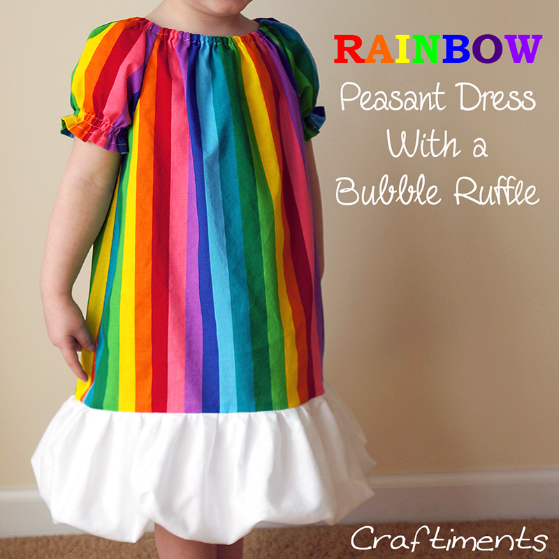 Craftiments:  Rainbow peasant dress with a bubble ruffle